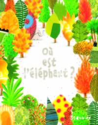 OU EST L'ELEPHANT ?