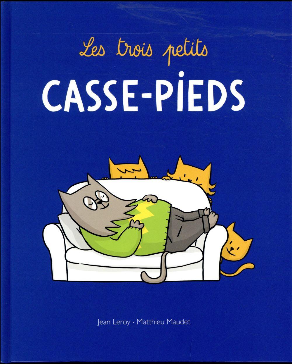 LES TROIS PETITS CASSE-PIEDS