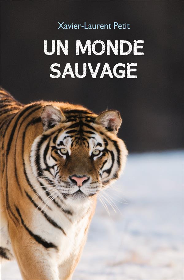 MONDE SAUVAGE (POCHE) (UN)