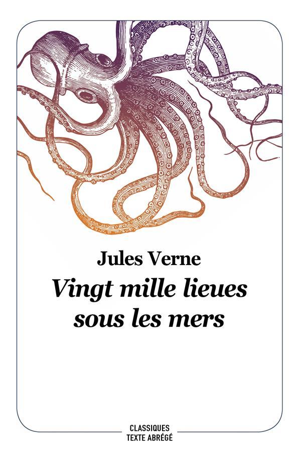 VINGT MILLE LIEUES SOUS LES MERS - NOUVELLE EDITION