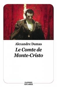 LE COMTE DE MONTE CRISTO - NOUVELLE EDITION