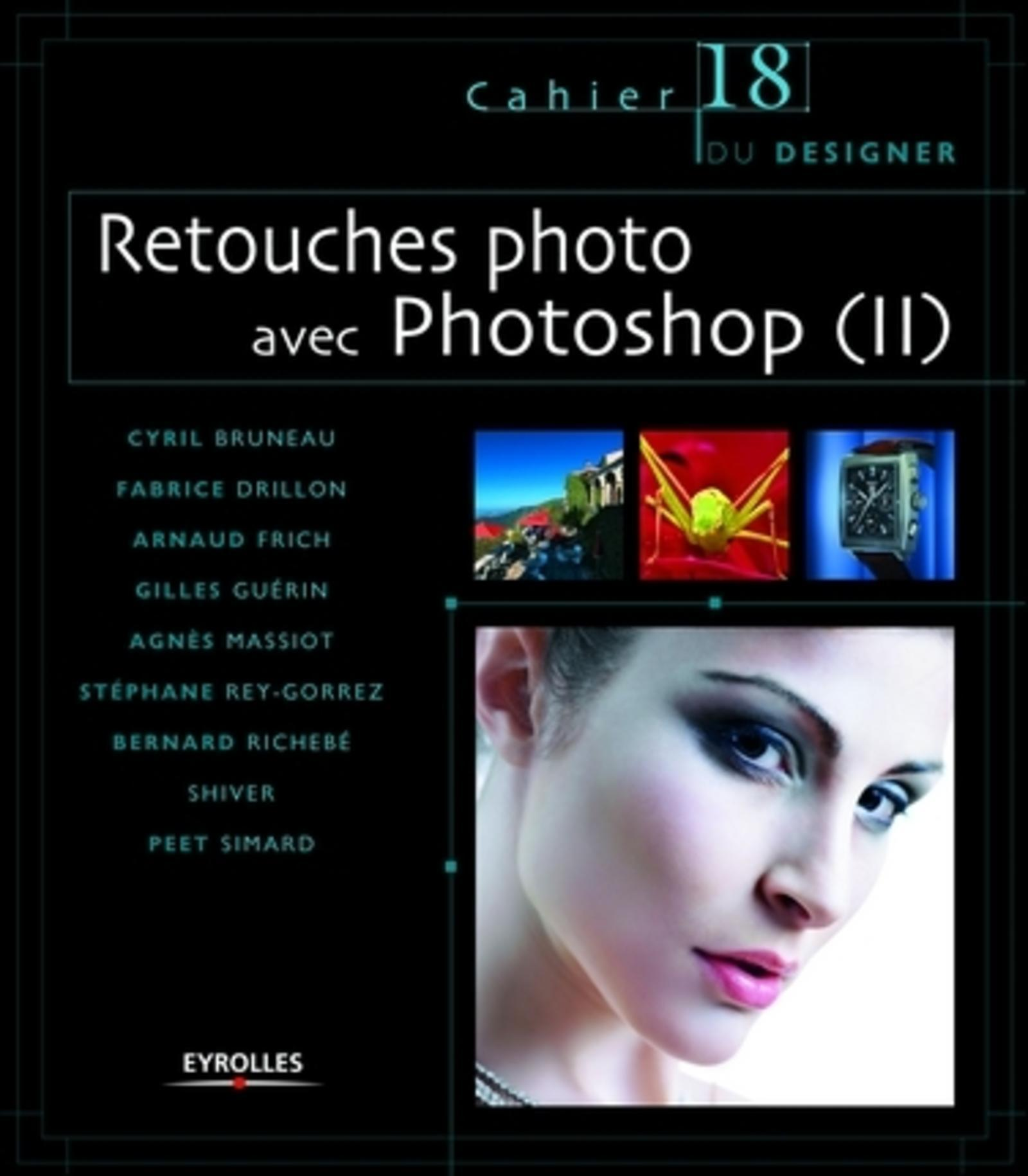 RETOUCHES PHOTO AVEC PHOTOSHOP (II) CAHIER 18