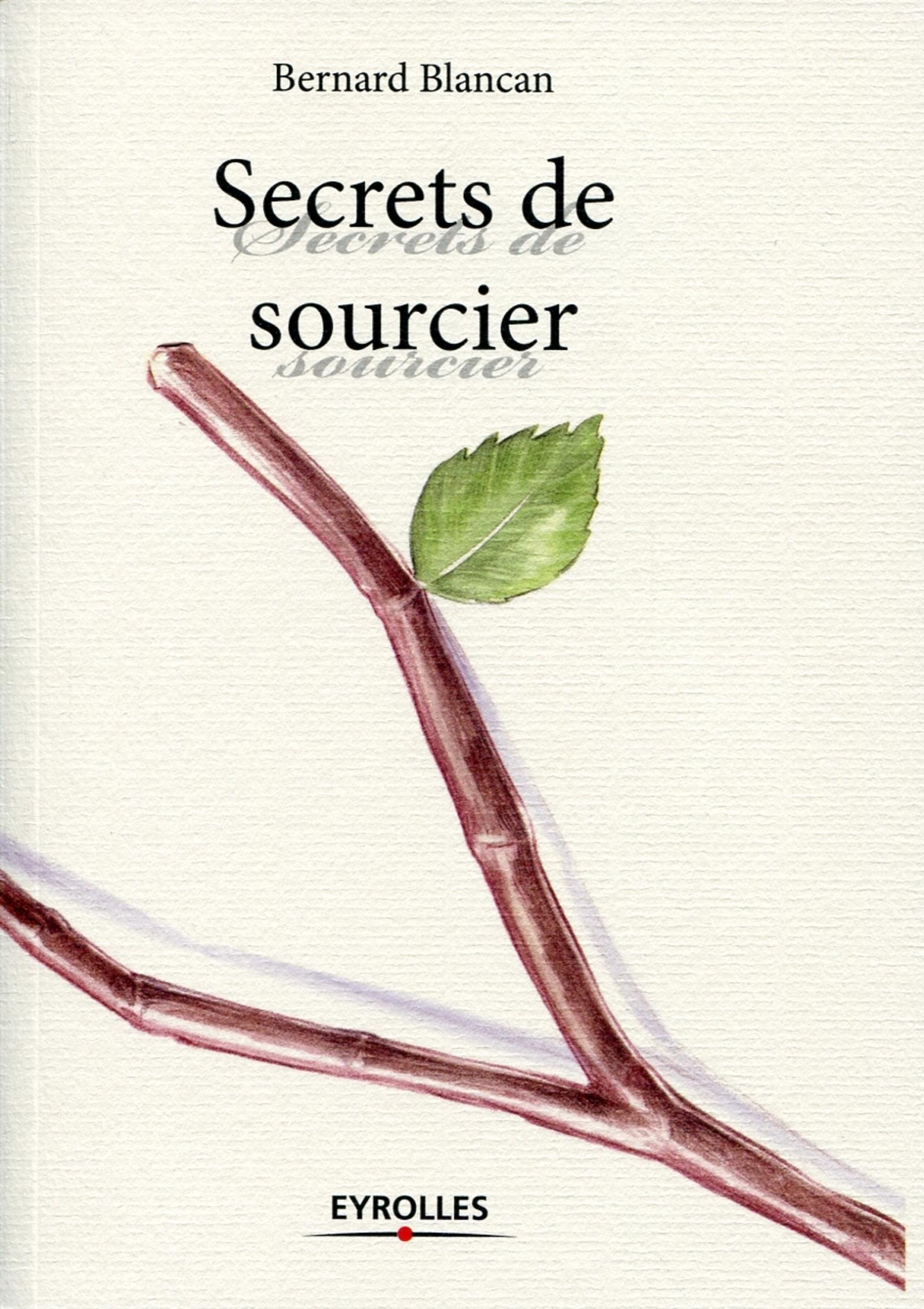SECRETS DE SOURCIERS