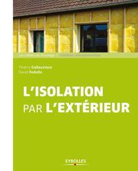 L ISOLATION PAR L EXTERIEUR