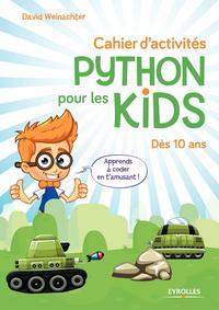 CAHIER D ACTIVITES PYTHON POUR LES KIDS  DES 10 ANS