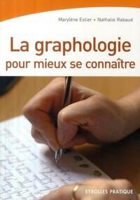 LA GRAPHOLOGIE POUR MIEUX SE CONNAITRE