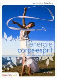 L'ENERGIE CORPS-ESPRIT POUR VIVRE EN HARMONIE