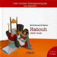 HATOUT VEUT TOUT - A PARTIR DE 6 ANS