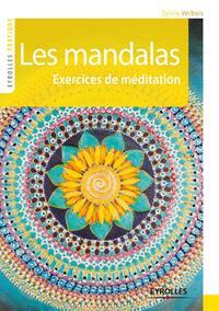 LES MANDALAS - EXERCICES DE MEDITATION
