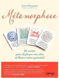 METAMORPHOSE 84 CARTES POUR DEPLOYER VOS AILES ET LIBERER VOTRE POTENTIEL COFFRE