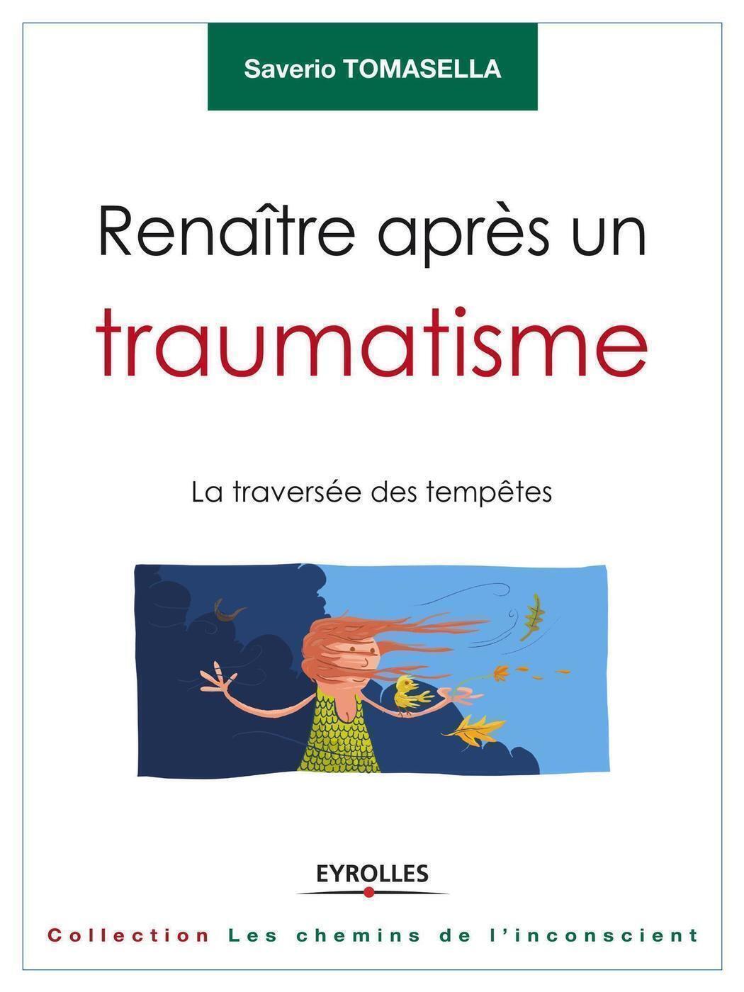 RENAITRE APRES UN TRAUMATISME LA TRAVERSEE DES TEMPETES