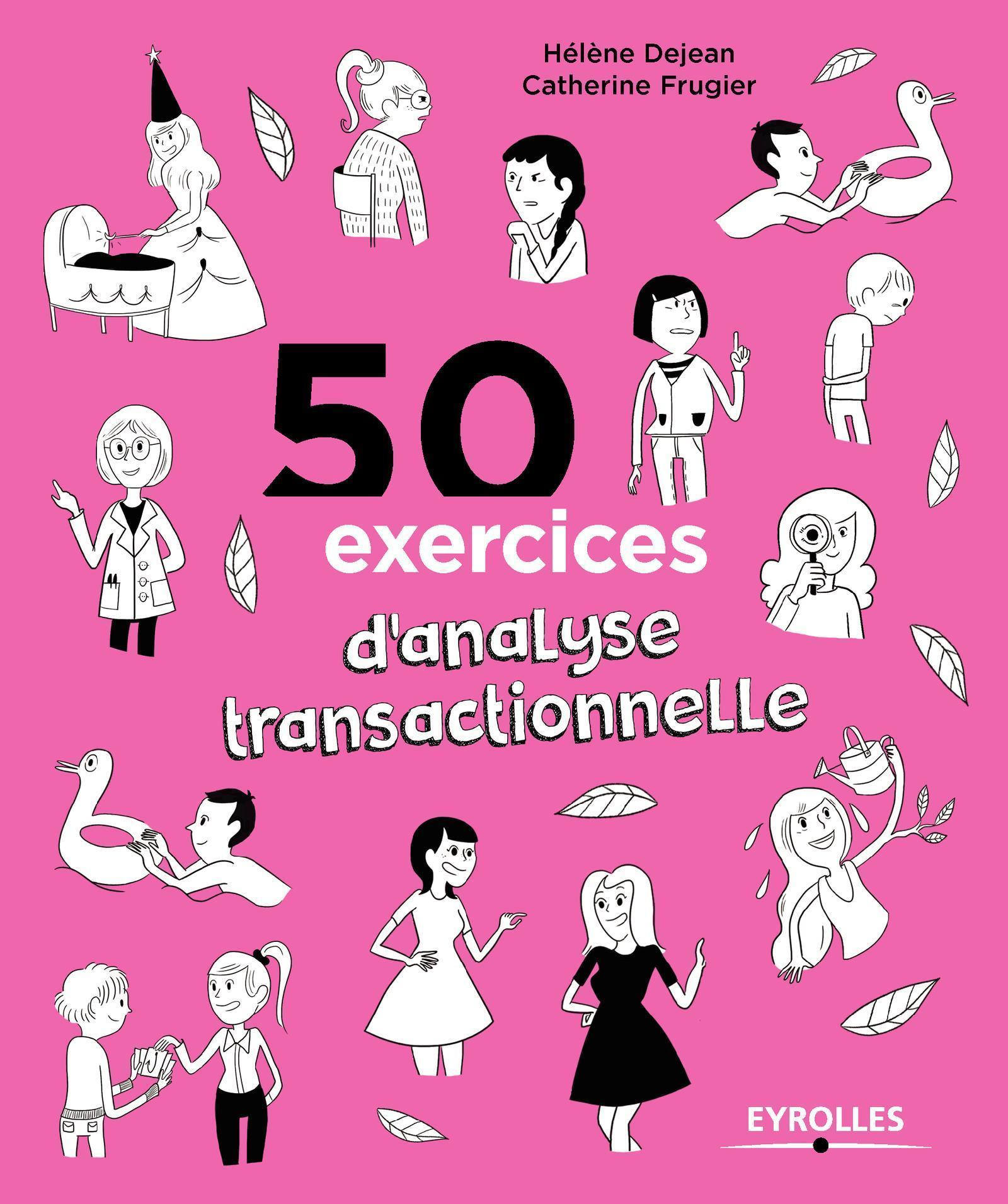 50 EXERCICES D ANALYSE TRANSACTIONNELLE