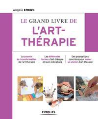 LE GRAND LIVRE DE L ART THERAPIE