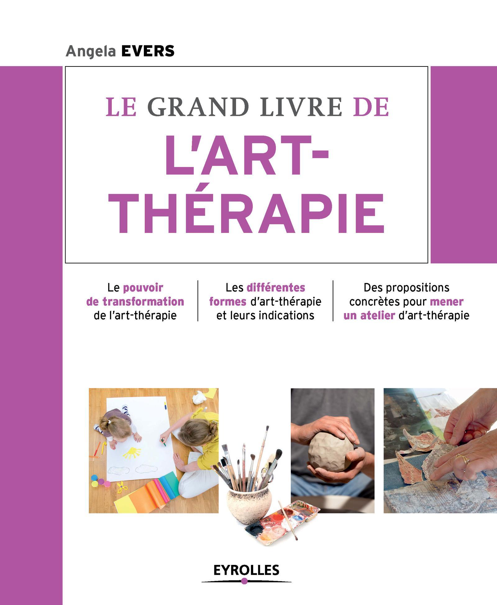 LE GRAND LIVRE DE L ART THERAPIE