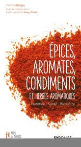 EPICES AROMATES CONDIMENTS ET HERBES AROMATIQUES