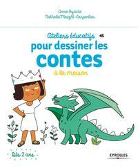 ATELIERS EDUCATIFS POUR DESSINER LES CONTES A LA MAISON
