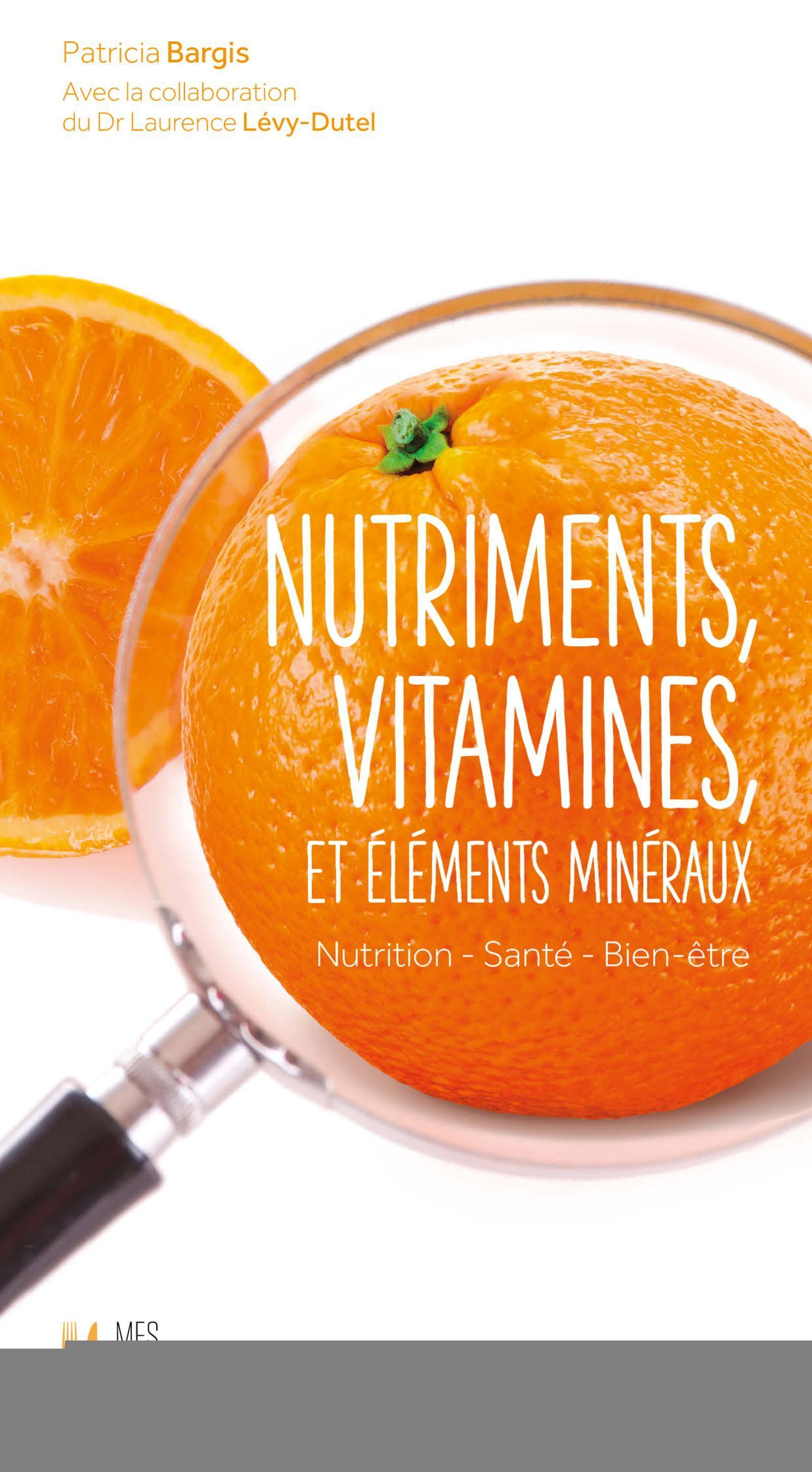NUTRIMENTS VITAMINES ET ELEMENTS MINERAUX