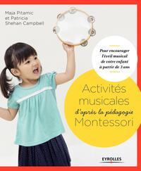 ACTIVITES MUSICALES D'APRES LA PEDAGOGIE MONTESSORI POUR ENCOURAGER L'EVEIL MUSICAL DE VOTRE ENFANT