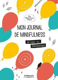 MON JOURNAL DE MINDFULNESS  JE SUIS ICI MAINTENANT