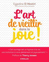 L ART DE VIEILLIR DANS LA JOIE