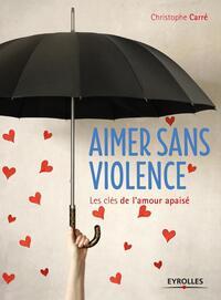 AIMER SANS VIOLENCE