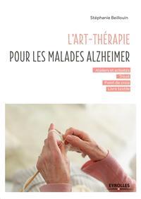 L'ART-THERAPIE POUR LES MALADES ALZHEIMER - ATELIERS ET ACTIVITES - TRICOT - POINT DE CROIX - LIVRE