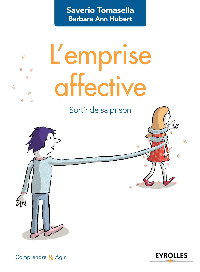 L EMPRISE AFFECTIVE