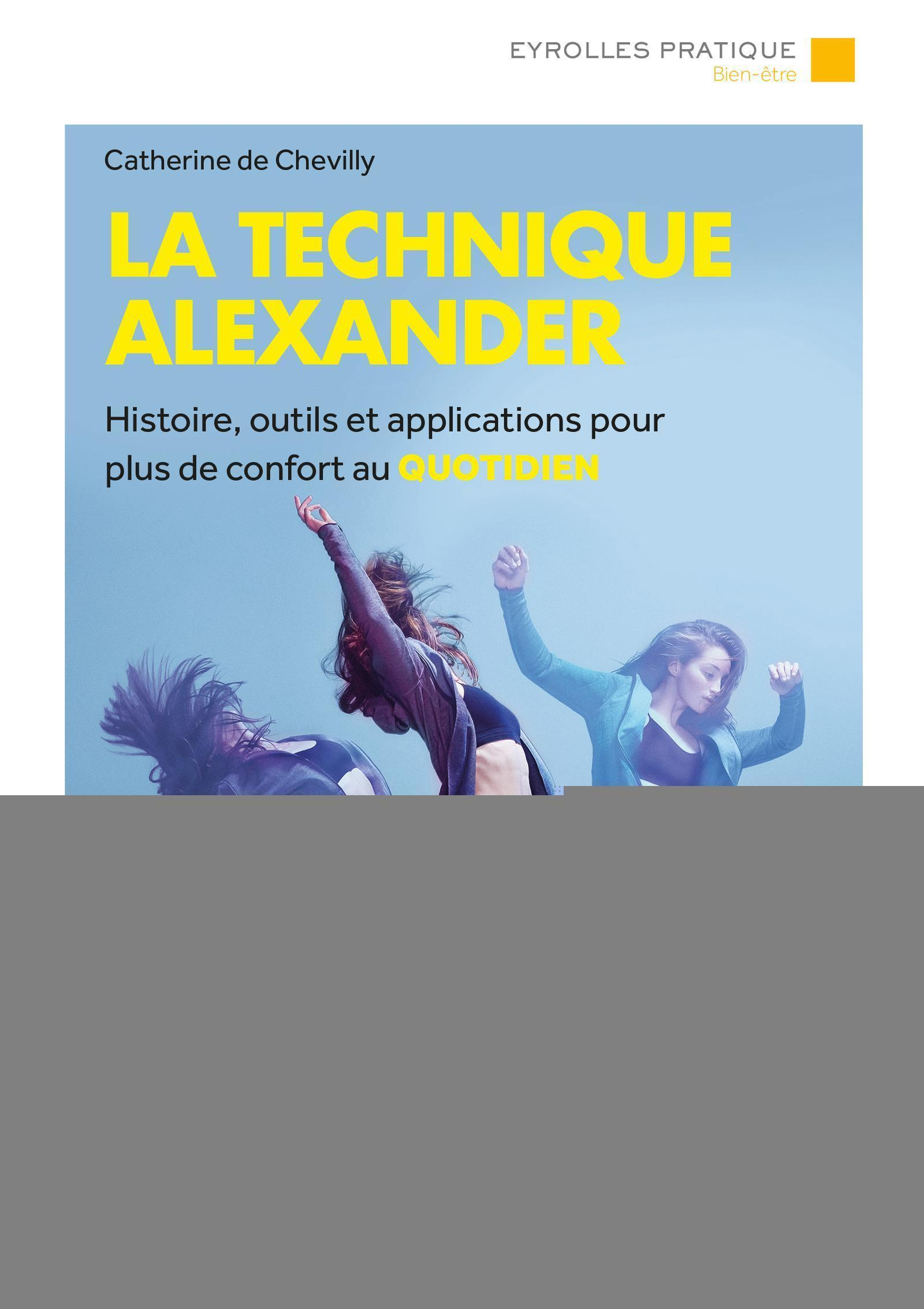 LA TECHNIQUE ALEXANDER