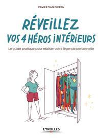 REVEILLEZ VOS 4 HEROS INTERIEURS