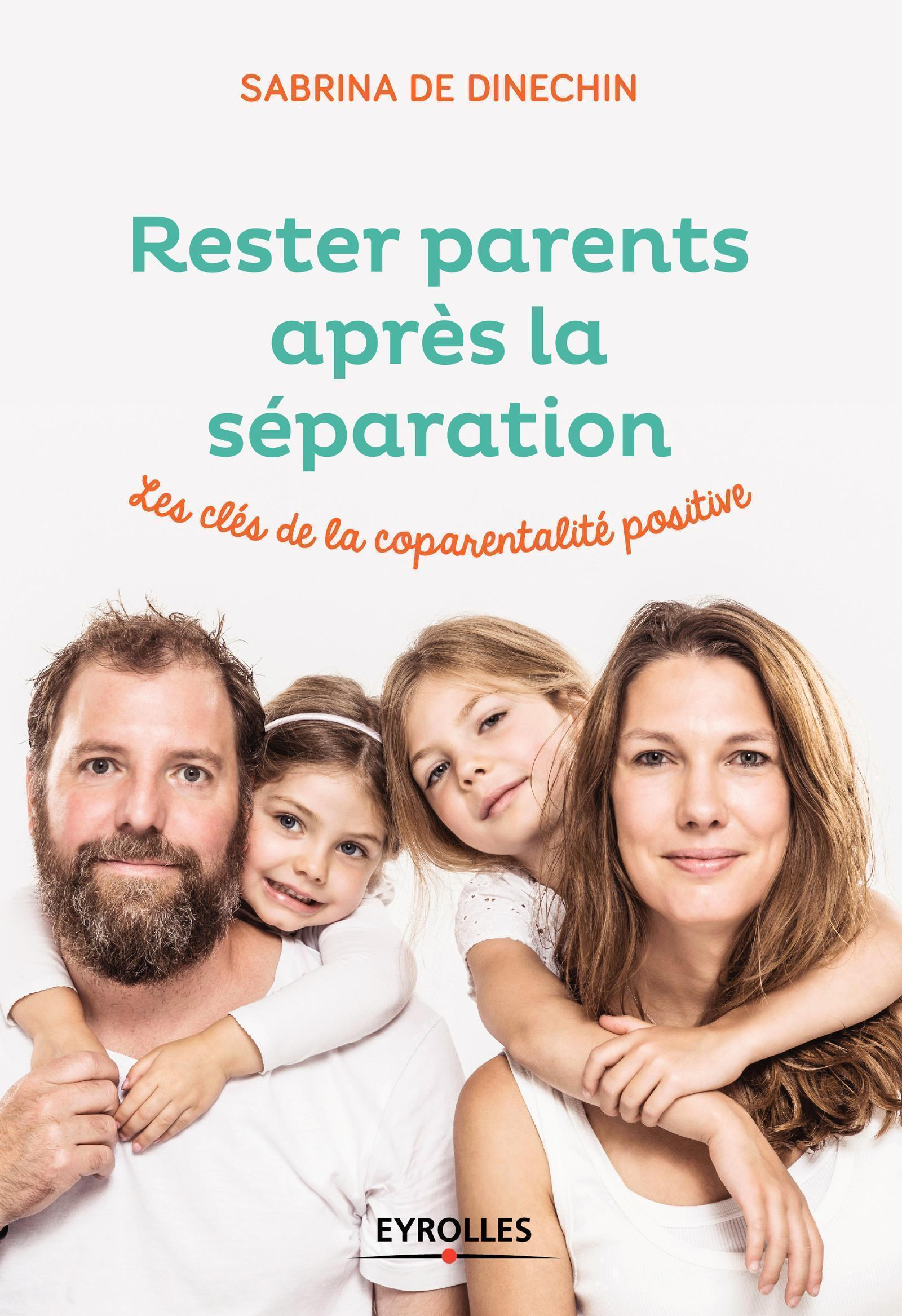 RESTER PARENTS APRES LA SEPARATION