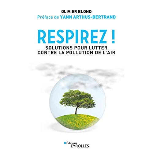 RESPIREZ - SOLUTIONS POUR LUTTER CONTRE LA POLLUTION DE L AIR