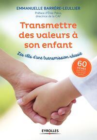 TRANSMETTRE DES VALEURS A SON ENFANT