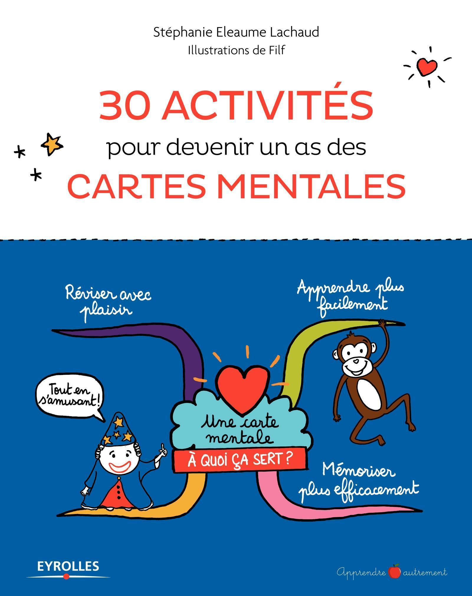 30 ACTIVITES POUR DEVENIR UN AS DES CARTES MENTALES
