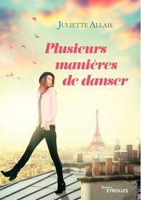 PLUSIEURS MANIERES DE DANSER