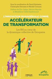 L'INNOVATION MANAGERIALE COMME ACCELERATEUR DE TRANSFORMATION