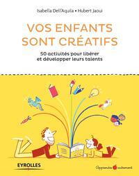 VOS ENFANTS SONT CREATIFS