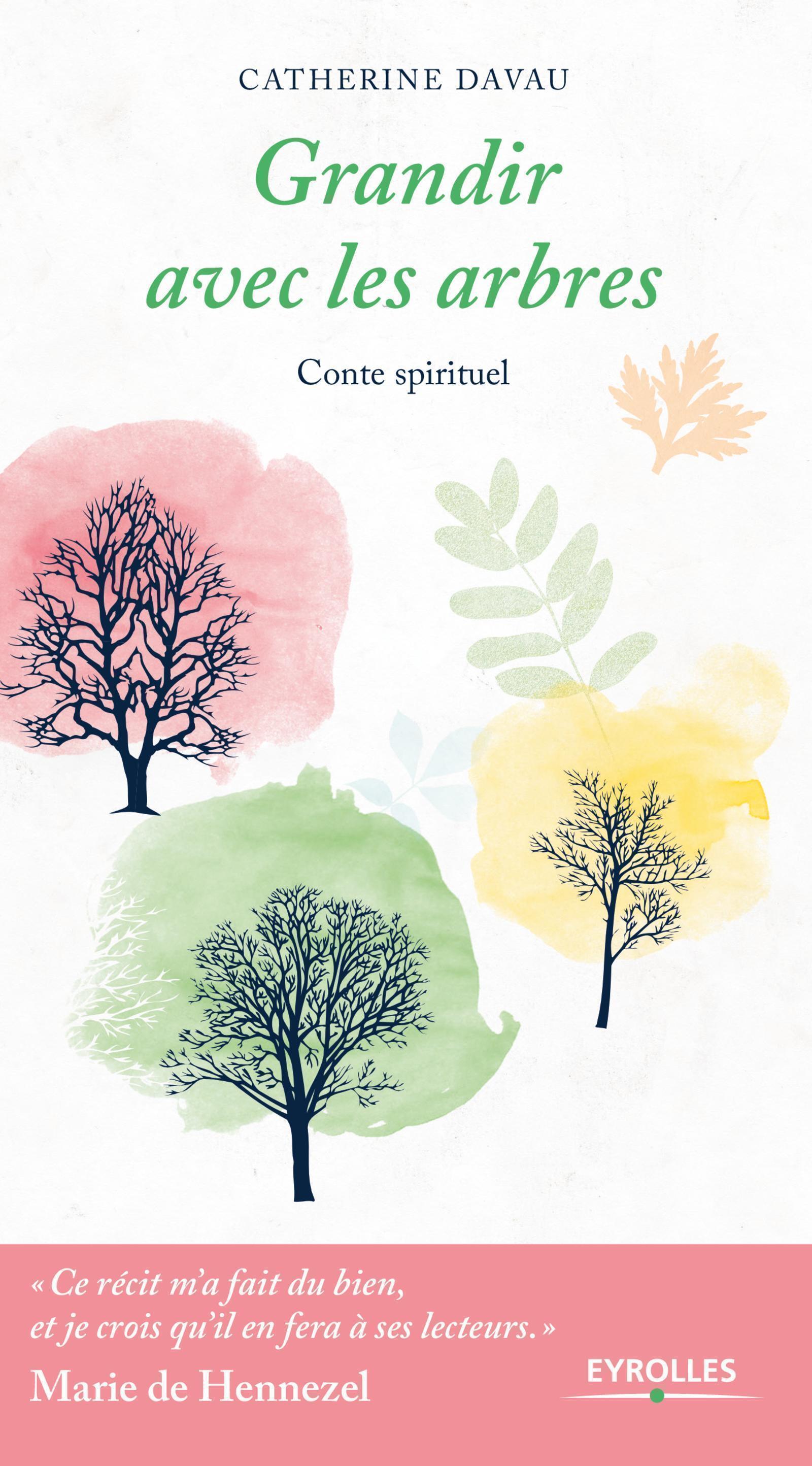 GRANDIR AVEC LES ARBRES - CONTE SPIRITUEL