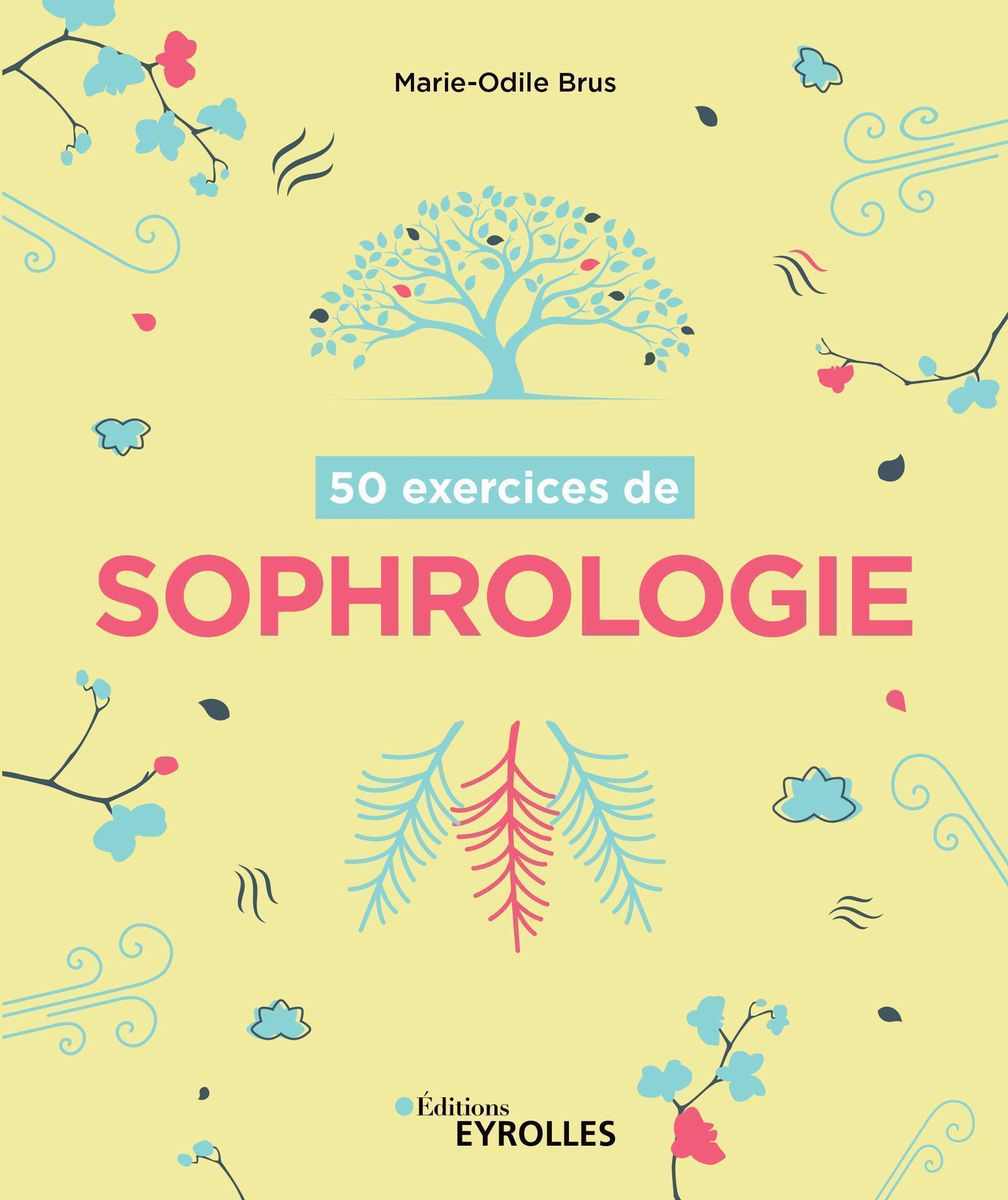 50 EXERCICES DE SOPHROLOGIE