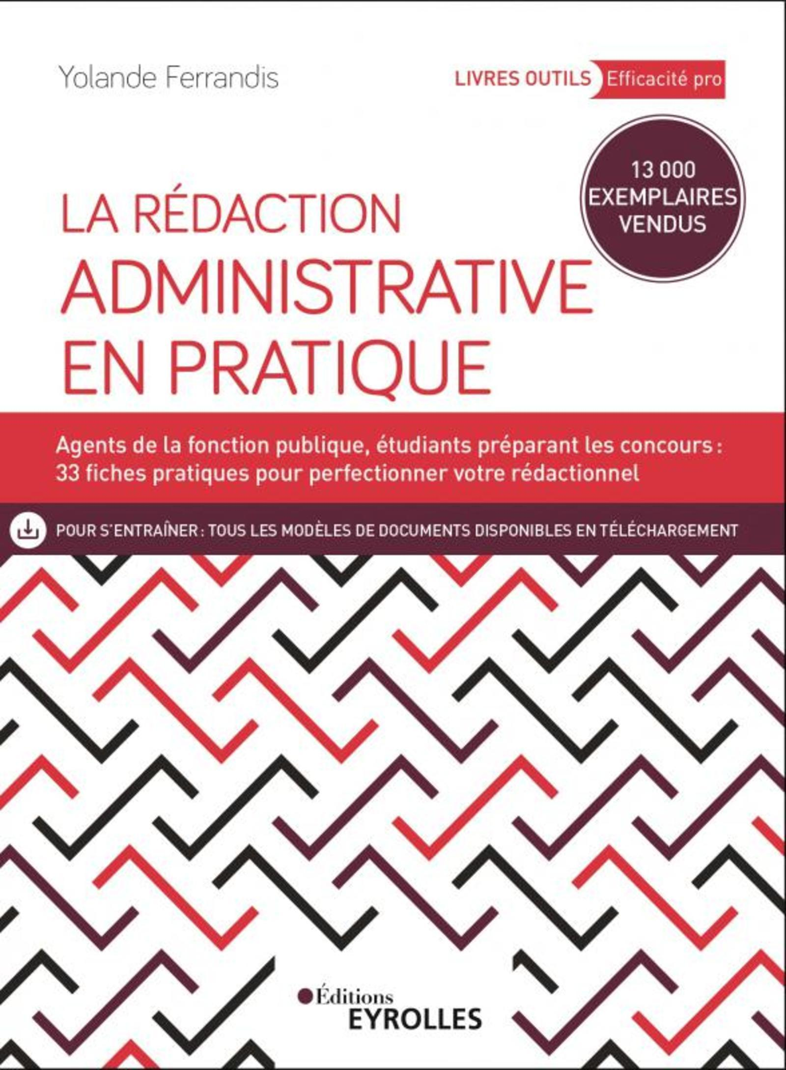 LA REDACTION ADMINISTRATIVE EN PRATIQUE