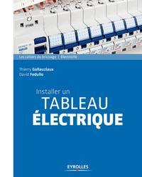 INSTALLER UN TABLEAU ELECTRIQUE