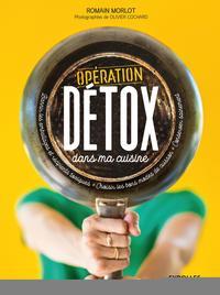 OPERATION DETOX DANS MA CUISINE