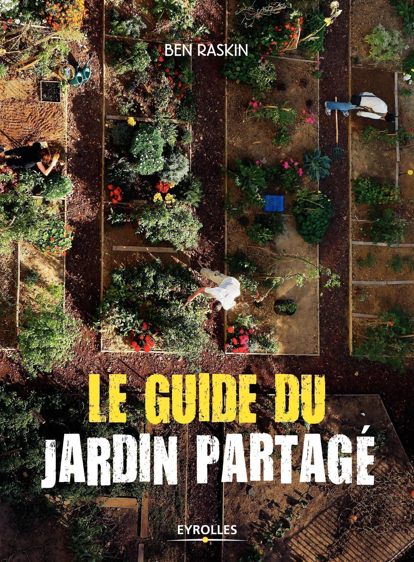LE GUIDE DU JARDIN PARTAGE