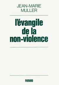 L'EVANGILE DE LA NON-VIOLENCE