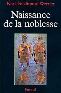 NAISSANCE DE LA NOBLESSE