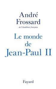 Le Monde de Jean-Paul II