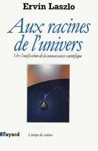 AUX RACINES DE L'UNIVERS