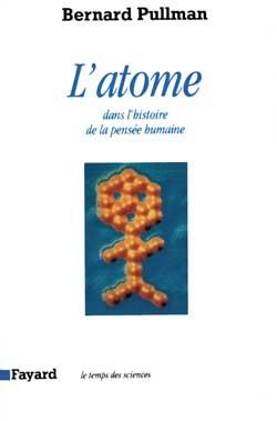 L'ATOME DANS L'HISTOIRE DE LA PENSEE HUMAINE