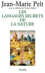 LES LANGAGES SECRETS DE LA NATURE - LA COMMUNICATION CHEZ LES ANIMAUX ET LES PLANTES