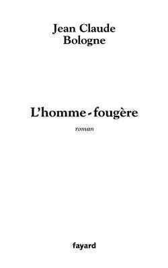 L'HOMME-FOUGERE