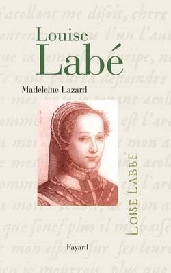 BIOGRAPHIES LITTERAIRES - 68 - LOUISE LABE